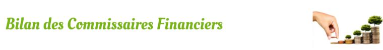 Bilan des commissaires financiers